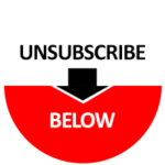 Unsubscribe Below