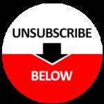 Unsubscribe Below